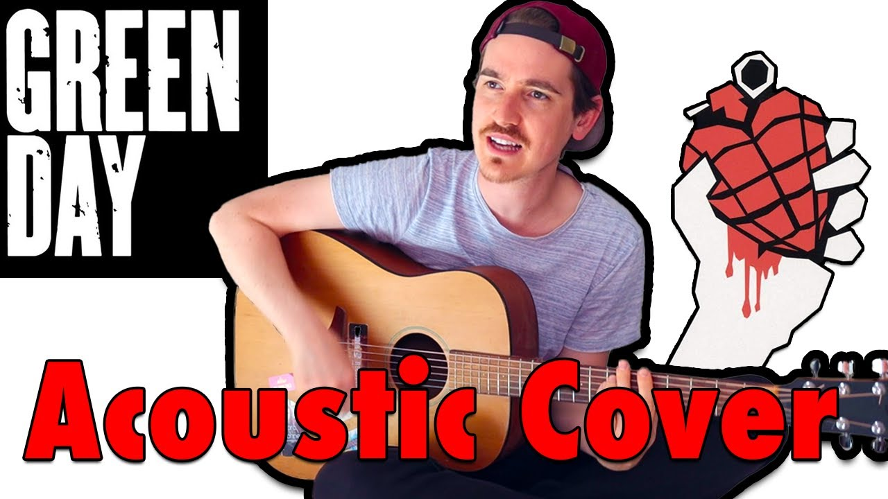 American Idiot (Greenday Acoustic Cover)
