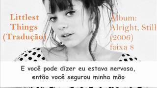 Lily Allen - Littlest Things (Tradução)