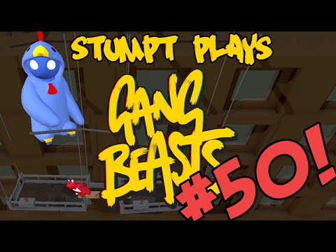 Stumpt Plays - Gang Beasts - #50 - Lets All Fly (4 Player Gameplay)