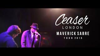 Ceaser London - Maverick Sabre Tour ft. Liam Bailey