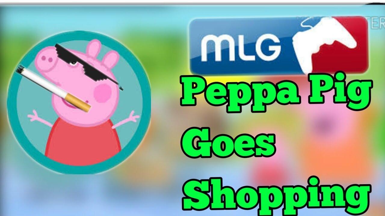 mlg peppa pig goes shopping youtube. Black Bedroom Furniture Sets. Home Design Ideas