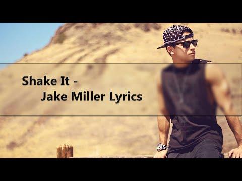 Shake It - Jake Miller (Lyric Video)