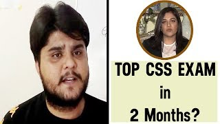 Top CSS Exam in two months?