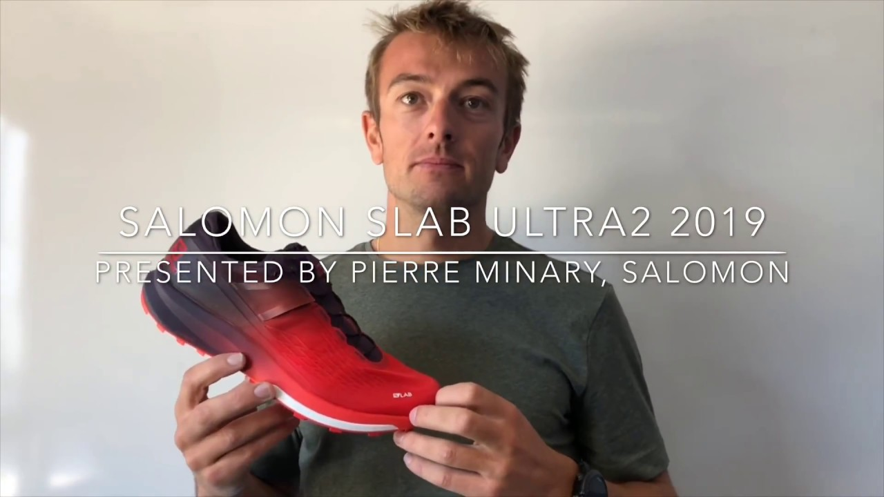 closer at buy online crazy price Salomón Slab Ultra 2 for 2019. Review by Pierre Minary from ...