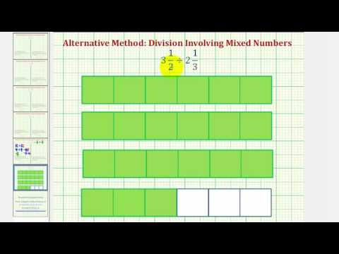 Ex 5: Division Involving Mixed Numbers - Compare Alternative and Traditional Methods