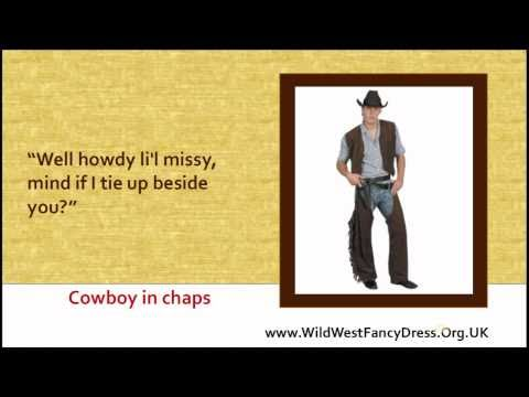Wild West Fancy Dress - Costumes And Chat Up Lines