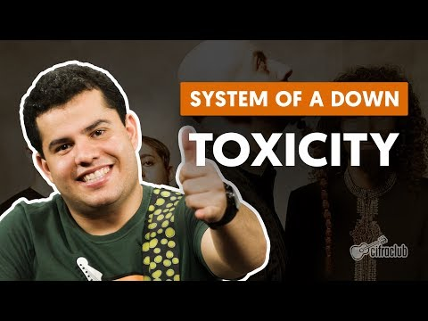 Toxicity - System Of A Down (aula de guitarra)