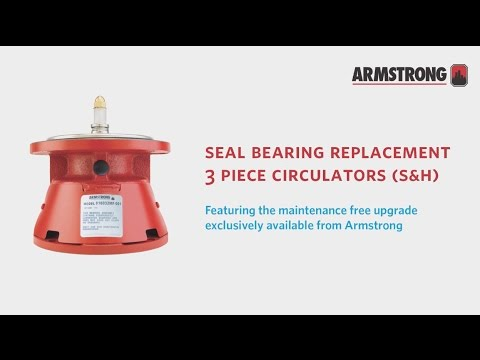 Armstrong Seal Bearing Assembly Replacement