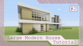 Large Modern House Tutorial #2 - Minecraft Xbox/Playstation/PE/PC/Wii U