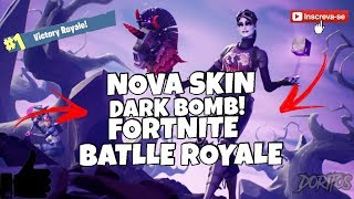 I BOUGHT THE NEW SKIN OF THE DARK BOMB VERY BEAUTIFUL! FORTNITE BATLLE ROYALE