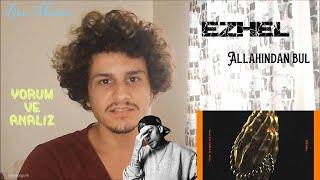 EZHEL - Allahindan Bul - Analiz ve Yorumlar -   igir A  an Adam Ezhel  Resimi