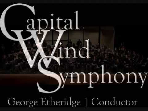GEORGE ETHERIDGE CONDUCTS THE THUNDERER MARCH BY JOHN PHILIP SOUSA ~ CAPITAL WIND SYMPHONY
