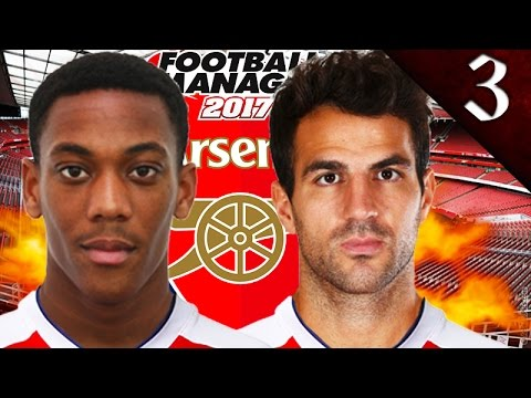 CESC FABREGAS THE HERO! FOOTBALL MANAGER 2017: ARSENAL EP. 3