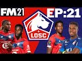 £500M Transfer Window! Our BEST Signings Yet   Lille Legends   Part 21   Football Manager 21