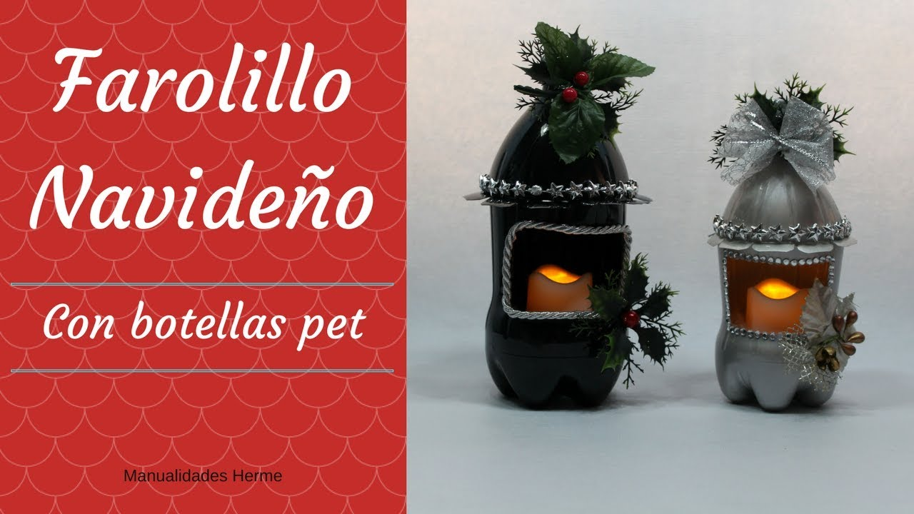 Farolillo navide o con botellas pet youtube for Adornos con botellas para plantas