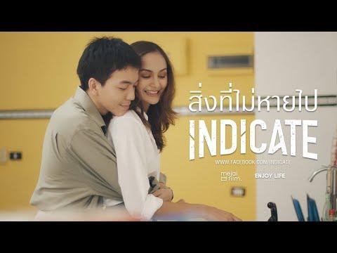 สิ่งที่ไม่หายไป - INDICATE「Official MV」