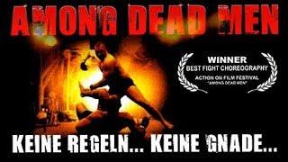 Among Dead Men - Keine Regeln, Keine Gnade (Spielfilm, deutsch, ganzer Film, Fighting, MMA)