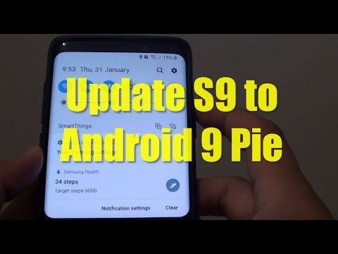 Samsung Galaxy S9: How to to Update Software to Android Pie Version 9