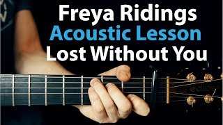 Lost Without You - Freya Ridings: Acoustic Guitar Lesson  🎸How To Play Chords/Rhythms Video