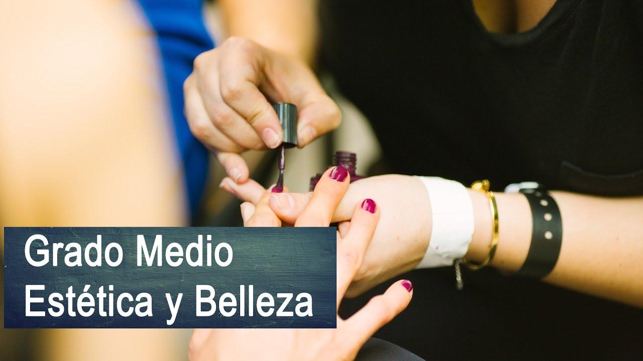 Grado Medio De Estética Y Belleza Loe En Alicante