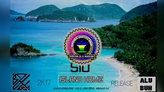 Sio - Island Home  [Solomon Islands Music (Release) 2K17]