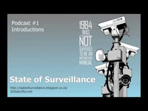State of Surveillance Podcast #1 - Introductions 5th Feb 2015