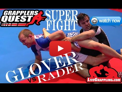 Jeff Glover vs  Justin Rader SUPERFIGHT No Gi Submission Grappling Finals at Grapplers Quest