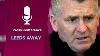 Press Conference: Leeds away