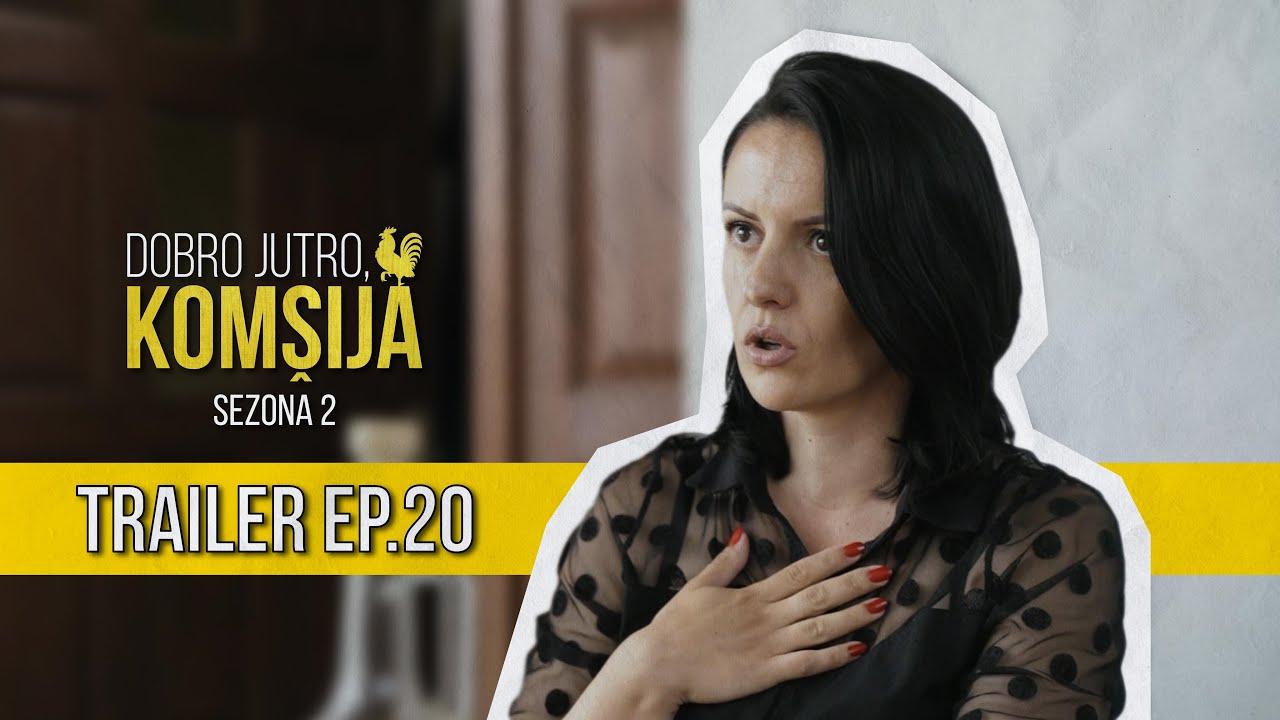 Download DOBRO JUTRO KOMŠIJA (SEZONA 2) - 20 EPIZODA TRAILER