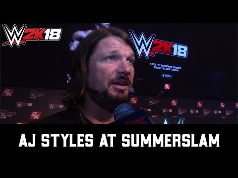WWE 2K18 at SummerSlam - AJ Styles Interview