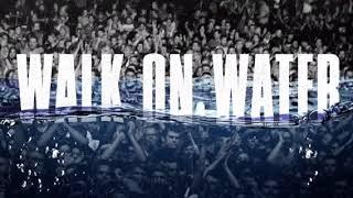 Walk on Water-Eminem ft. Beyoncé (Clean)