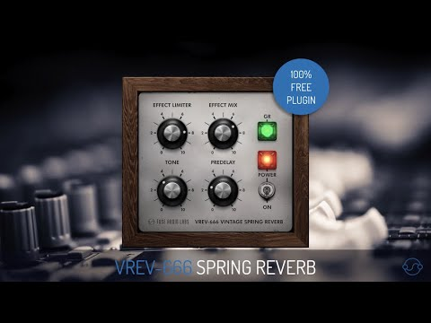 Fuse Audio Labs presents the FREE VREV-666 Spring Reverb
