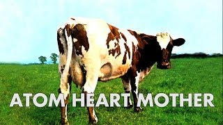 Atom Heart Mother (Full Album) - Pink Floyd - 2011 Remaster [1080p-HQ Sound]