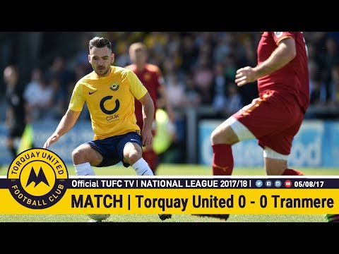 Official TUFC TV | Torquay United 0 - 0 Tranmere Rovers 05/08/17