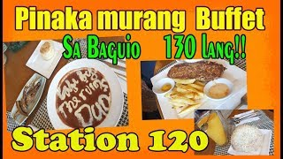 station 120 baguio buffet I cheapest buffet in baguio