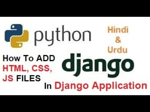 Django Tutorial ! How to add HTML, CSS, JS files in Django Applications thumbnail