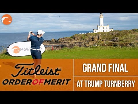 Titleist Order of Merit GRAND FINAL 2019 at the STUNNING Trump Turnberry
