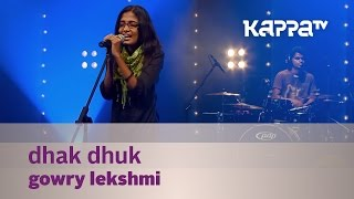 Dhak Dhuk - Gowry Lekshmi - Music Mojo Season 2 - Kappa TV