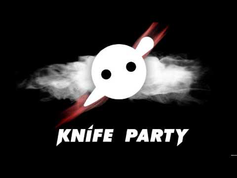 Knife Party - Sleaze (Demo)