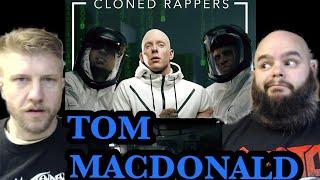 TOM MACDONALD - CLONED RAPPERS 🔥🤘🔥🤝 metalheads reaction