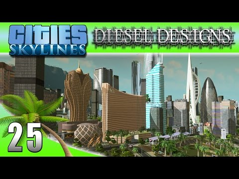 Cities: Skylines: EP25: New Casino and Financial District! (City Building Series 60FPS)