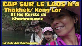 Guide de voyage Vidéo LAOS 2019: Thakhek /Les grottes de Kong Lor et les Karsts de Khammouane !