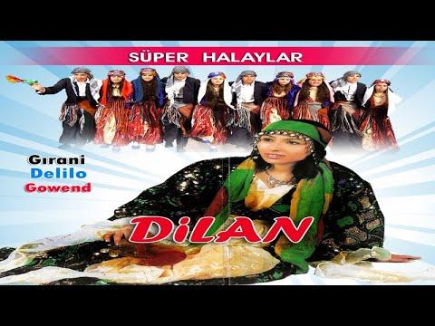 Dilan - ayle gevre - Kürtçe Govend Grani Halay Dawete