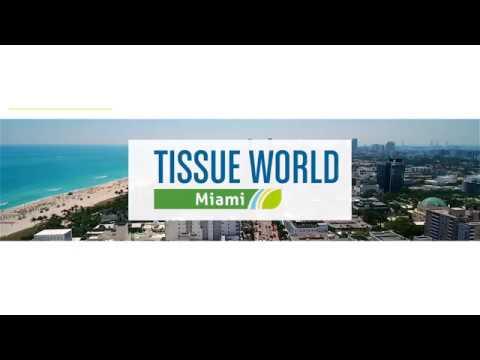 North America's Largest Tissue Trade Show | Tissue World Miami