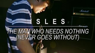 Isles - The Man Who Needs Nothing (Never Goes Without) - Dwellers Session