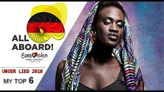 Eurovision 2018 I GERMANY I Unser Lied Für Lissabon 2018 -  MY TOP 6