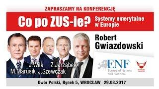Co po ZUS-ie? Systemy emerytalne w Europie (Gwiazdowski, Marusik, Wilk, Szewczak, Jarząbek)