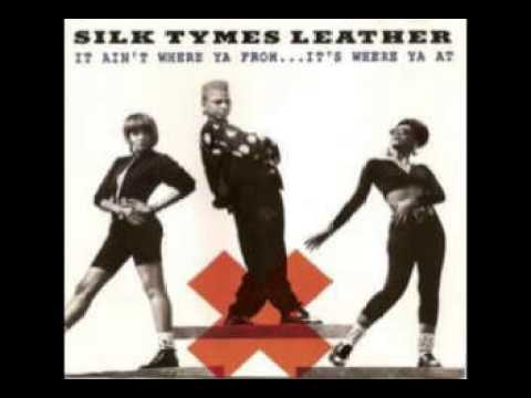 Silk Tymes Leather T S U 1990 Youtube