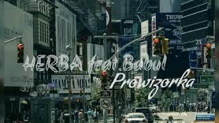 Herba Feat. Babul Prowizorka