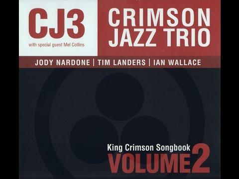 Crimson Jazz Trio Volume 2 Full Album